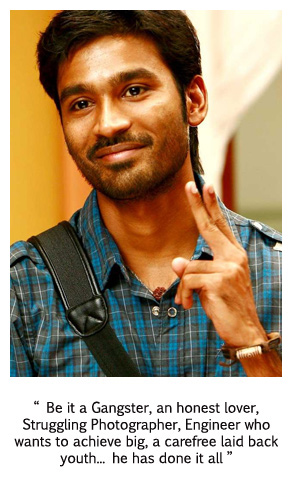 Dhanush - The one who keeps punching above his weight