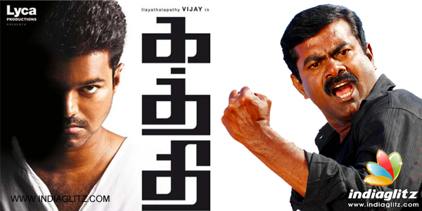 I won't oppose 'Kaththi' - Seeman